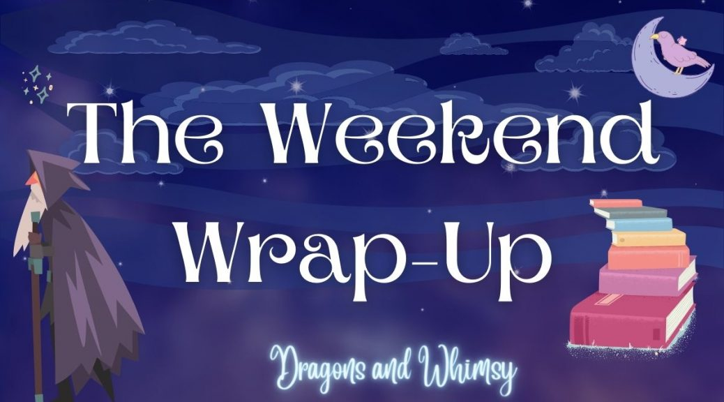 The Weekend Wrap-Up header image, a purplish-blue night sky with an old man walking off to the left, a pile of books to the right, and a lilac crescent moon to the top right with a raven sat on it