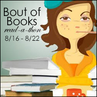 Bout of Books read-a-thon 8/16 to 8/22